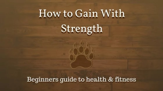How to Gain With Strength